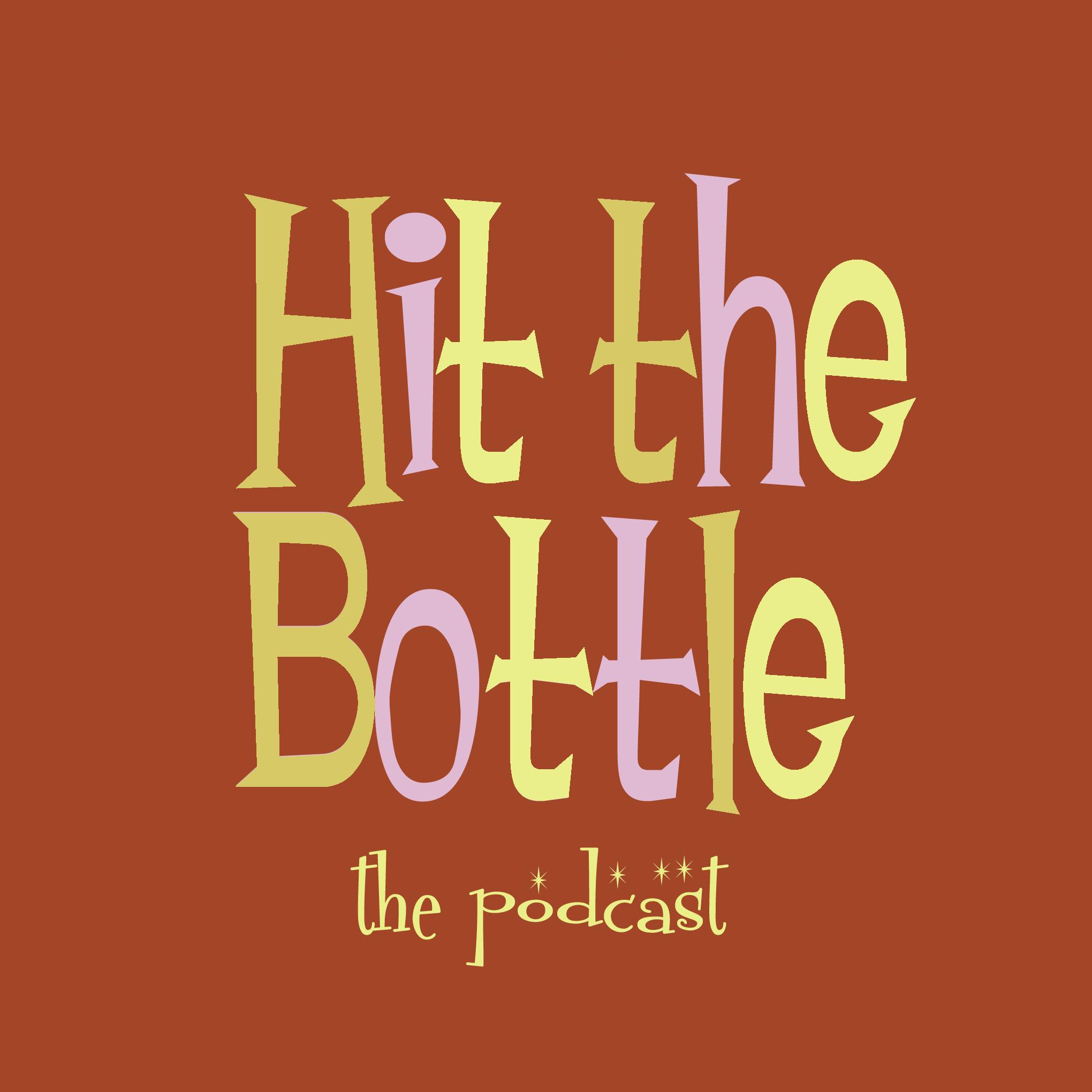 Hit the Bottle Podcast